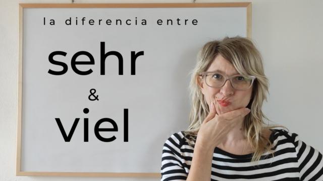 diferencia entre sehr y viel en alemán