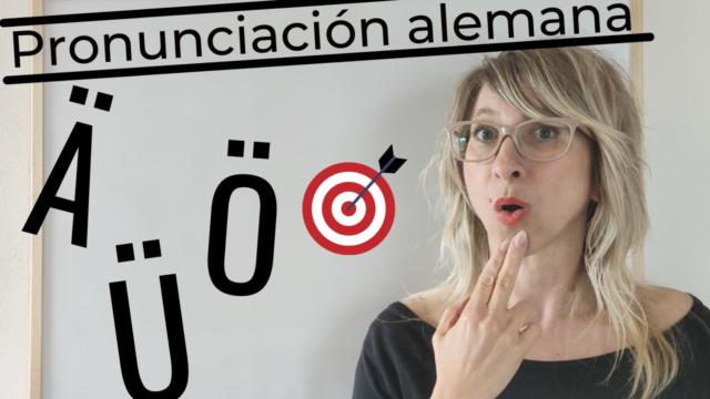 cómo pronunciar vocales con diéresis en alemán